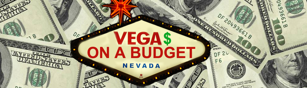 Vegas on a Budget Cheap Vegas Stuff